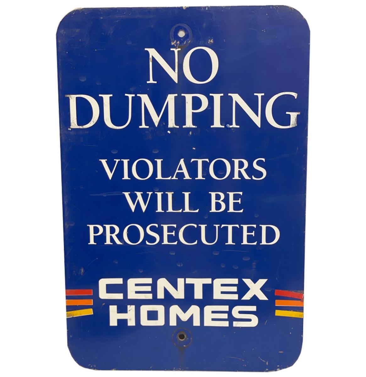 No Dumping, Violators Will Be Prosecuted - Centex Homes Straatbord - Origineel