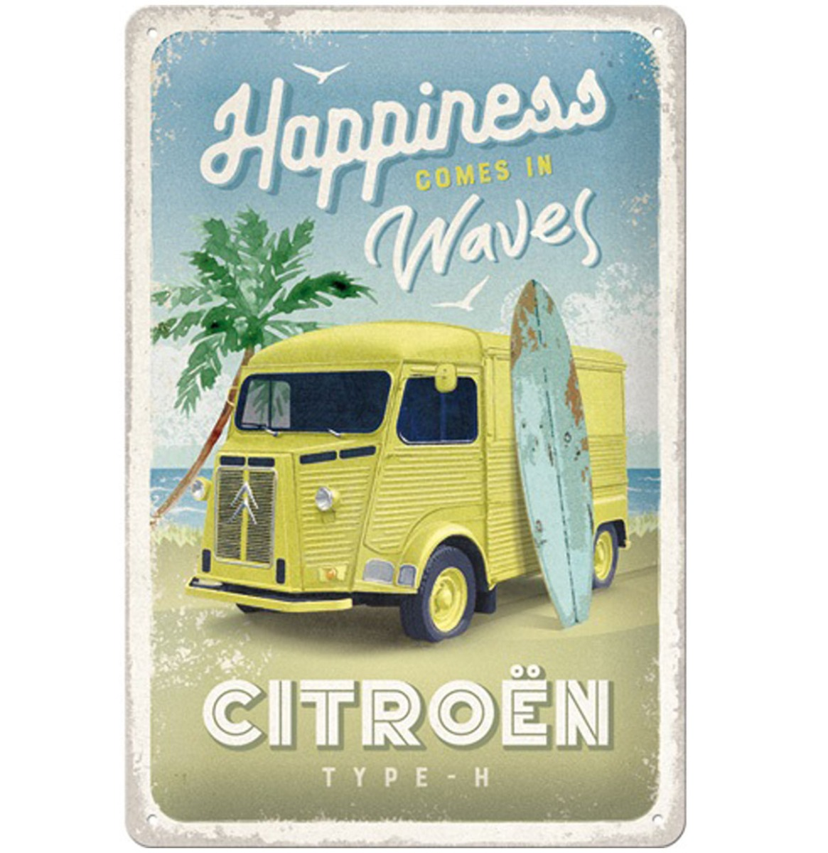 Tin Signs 20 x 30 cm Citroen Type H - Happiness Comes In Waves