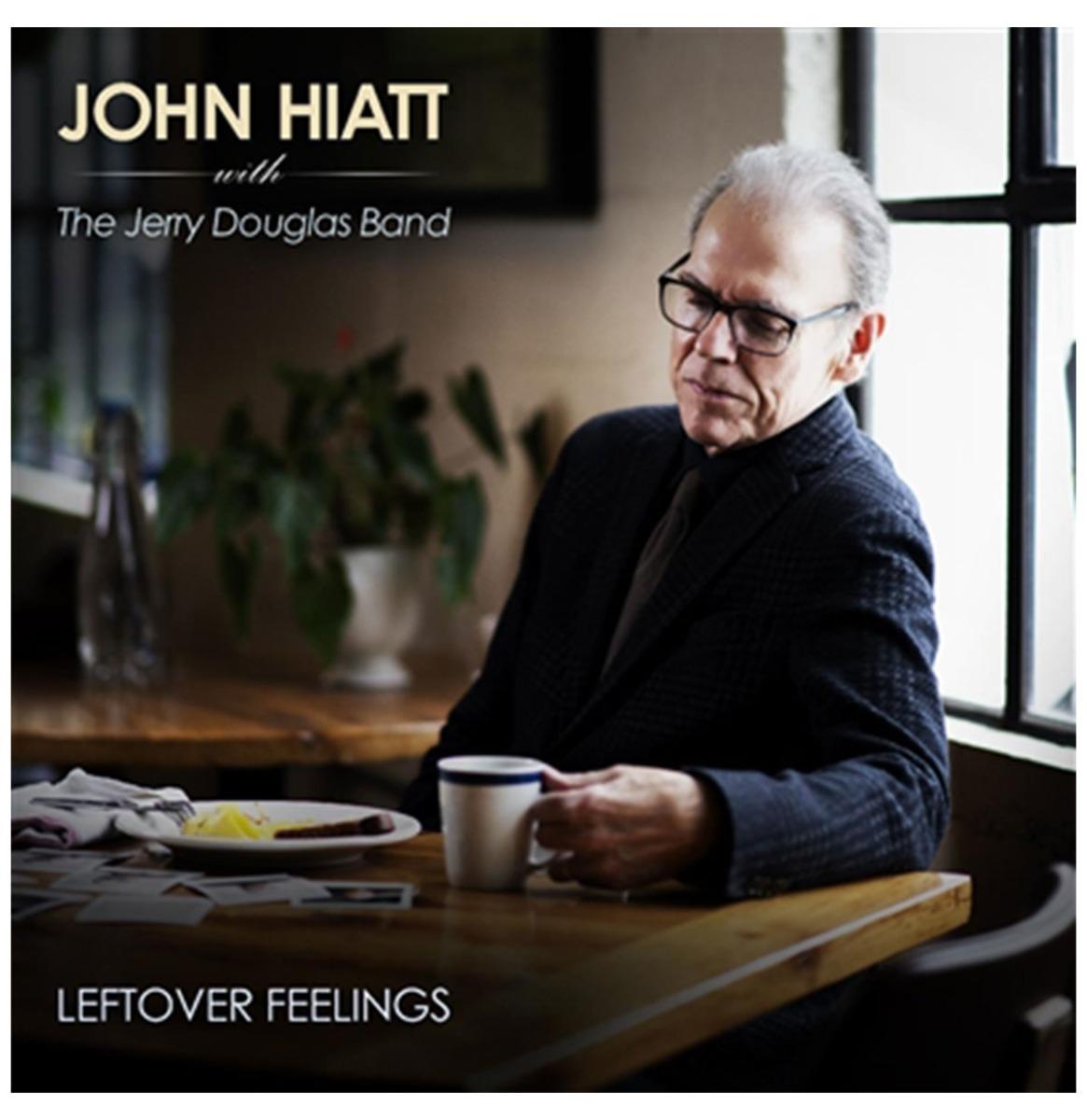 John Hiatt met The Jerry Douglas Band - Leftover Feelings LP