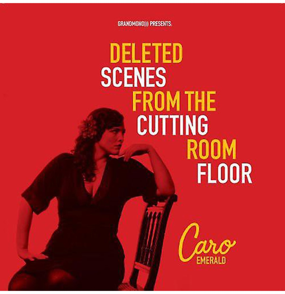 Caro Emerald - Deleted Scenes From The Cutting Room Floor LP