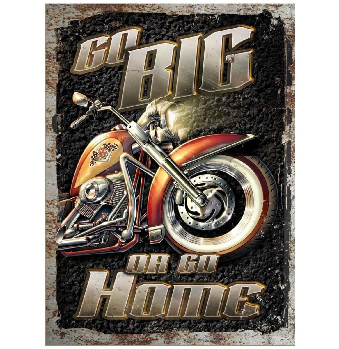 Motorcycle Go Big Or Go Home Metalen Bord Met Reliëf - 43 x 31 cm