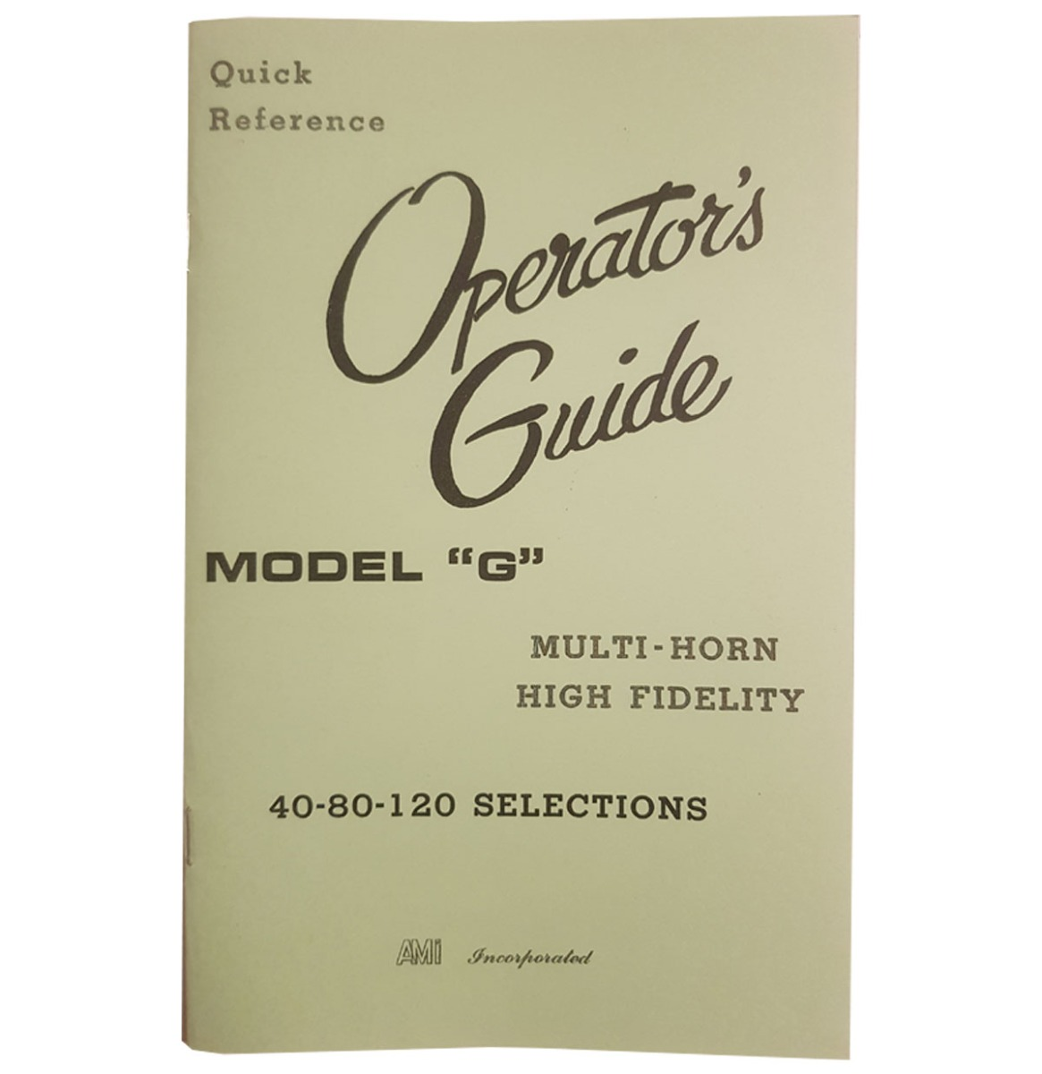 AMI G Jukebox Operator's Guide - Quick Reference - 40 - 80 - 120 Selections