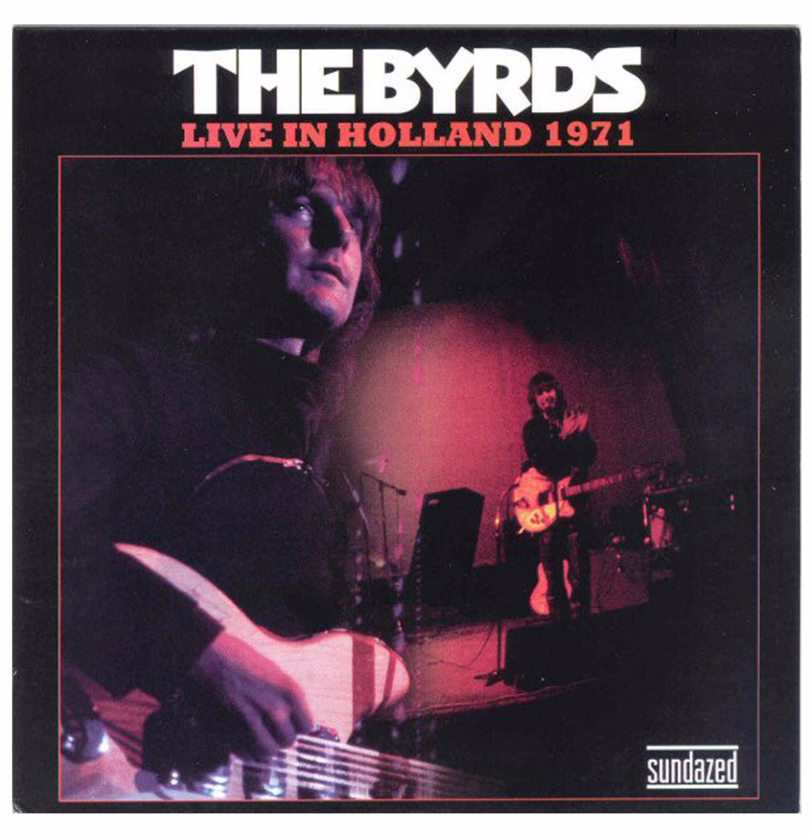Single: Byrds, The - Live In Holland 1971