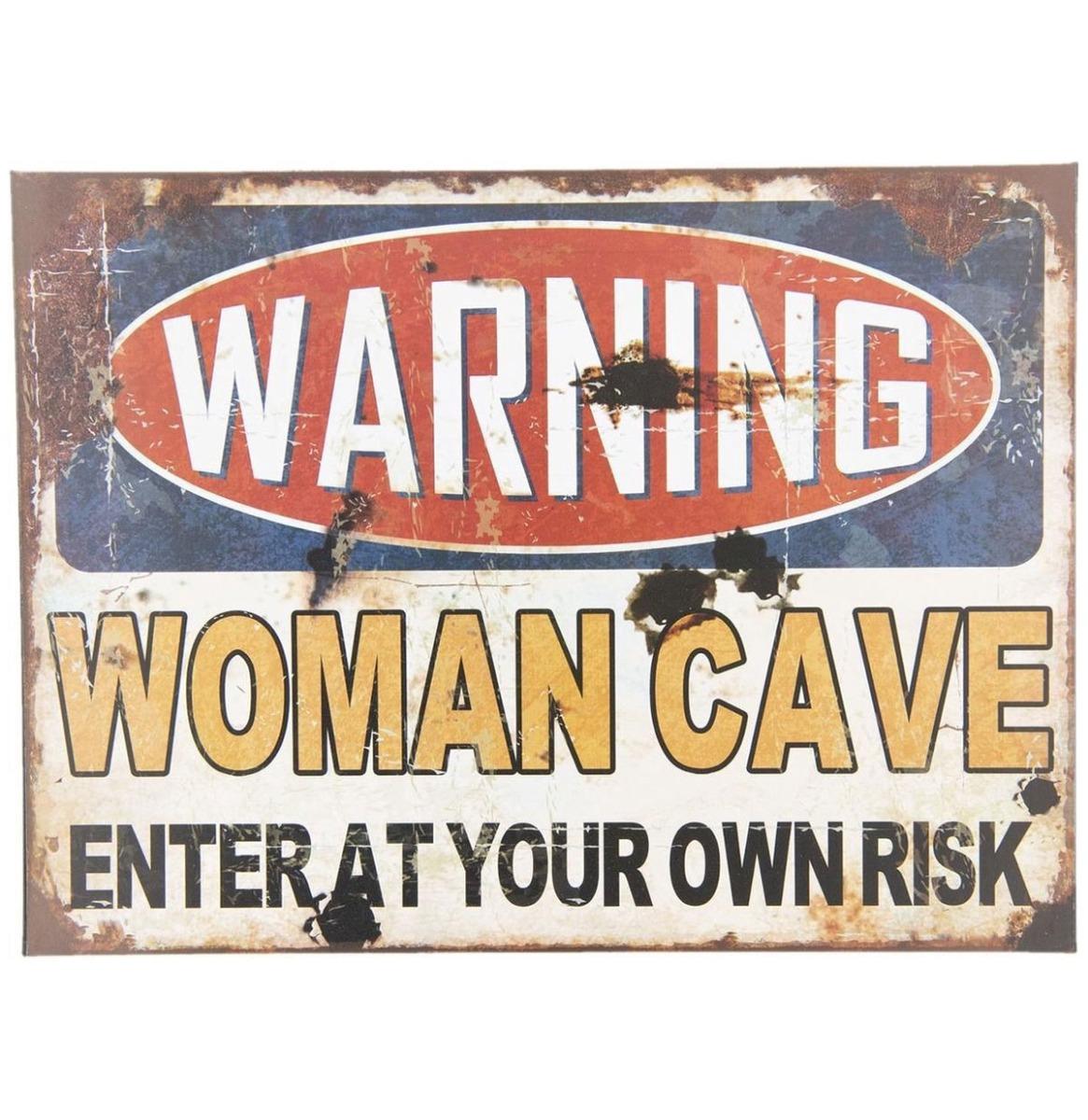 Warning Woman Cave Stalen Bord 30 x 40 cm