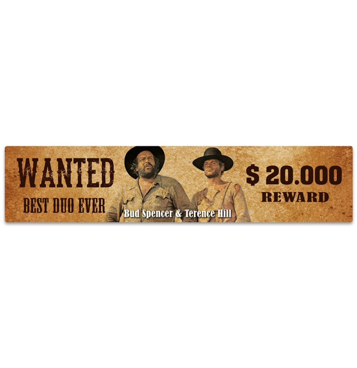 Bud Spencer Terence Hill Best Duo Ever 20.000 Reward Street Sign Magneet 16 x 3,5 cm