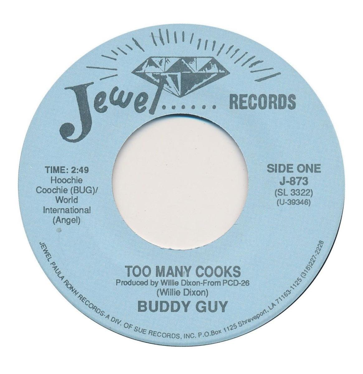 Buddy Guy - Too Many Cooks / Heavy Heart Beat (Jesse Fortune) Single