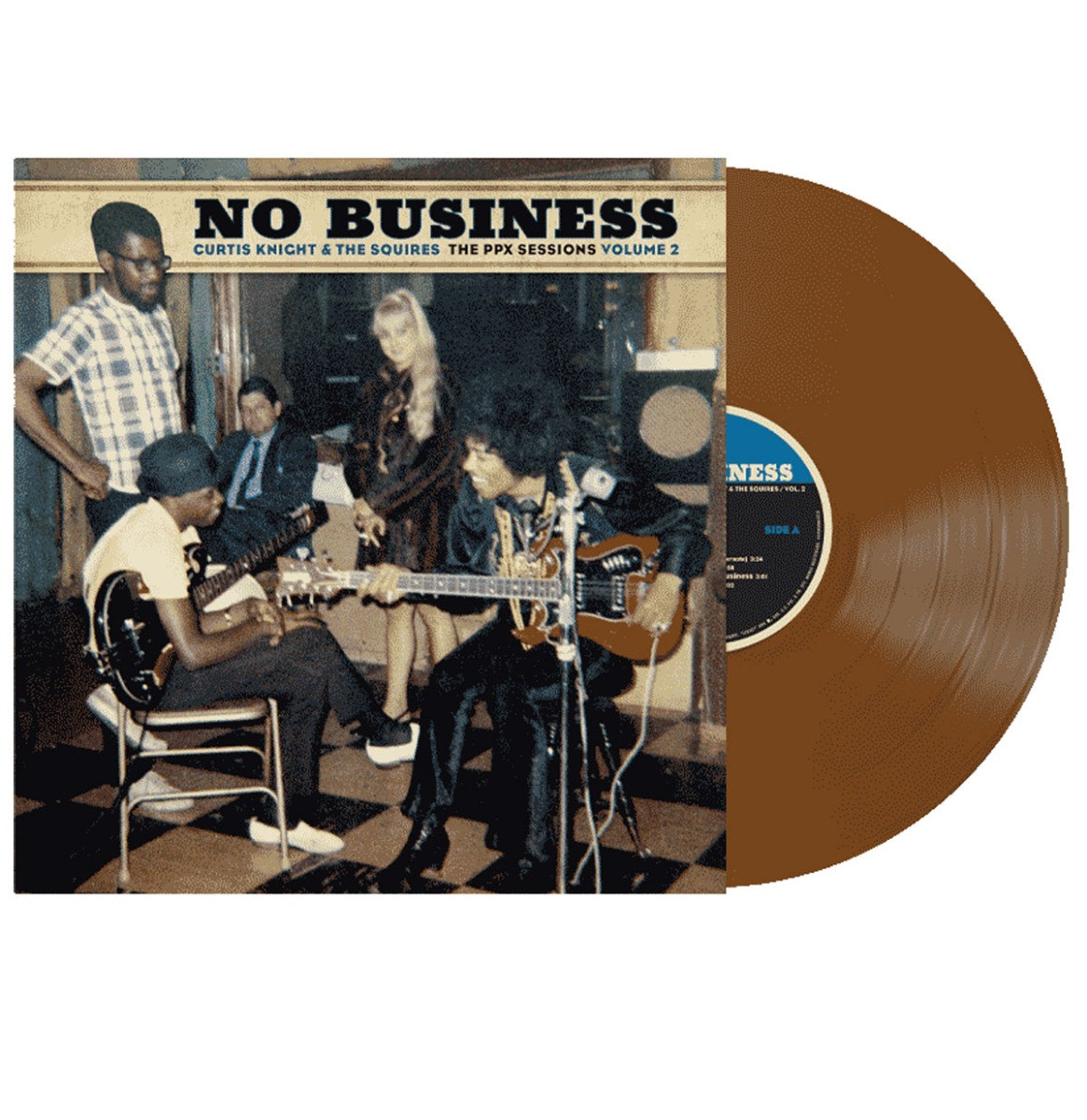 Curtis Knight & The Squires - No Business: The PPX Sessions Volume 2 : Vinyl LP Limited Black Friday