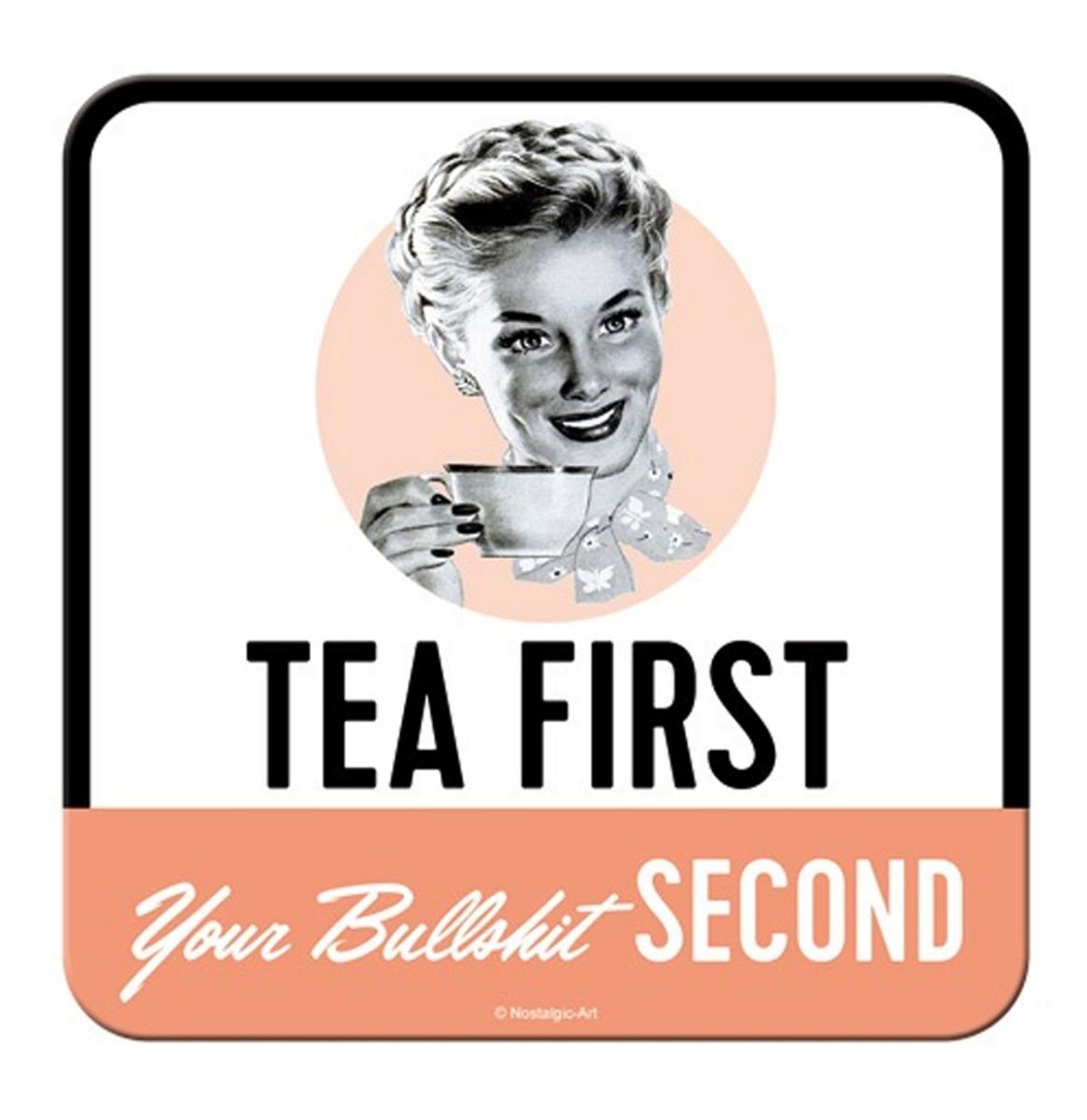 Tea First Your Bullshit Second Onderzetters - Set Van 5