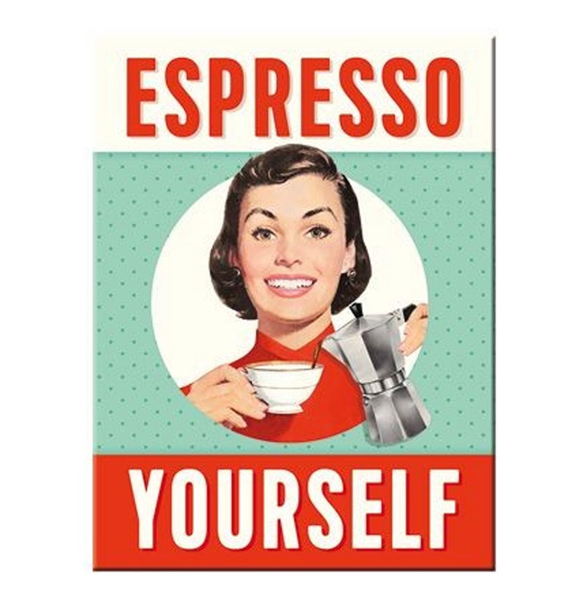 Espresso Yourself Magneet