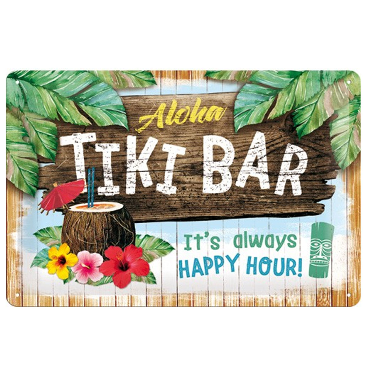 Aloha Tiki Bar, It's Always Happy Hour! Metalen Bord