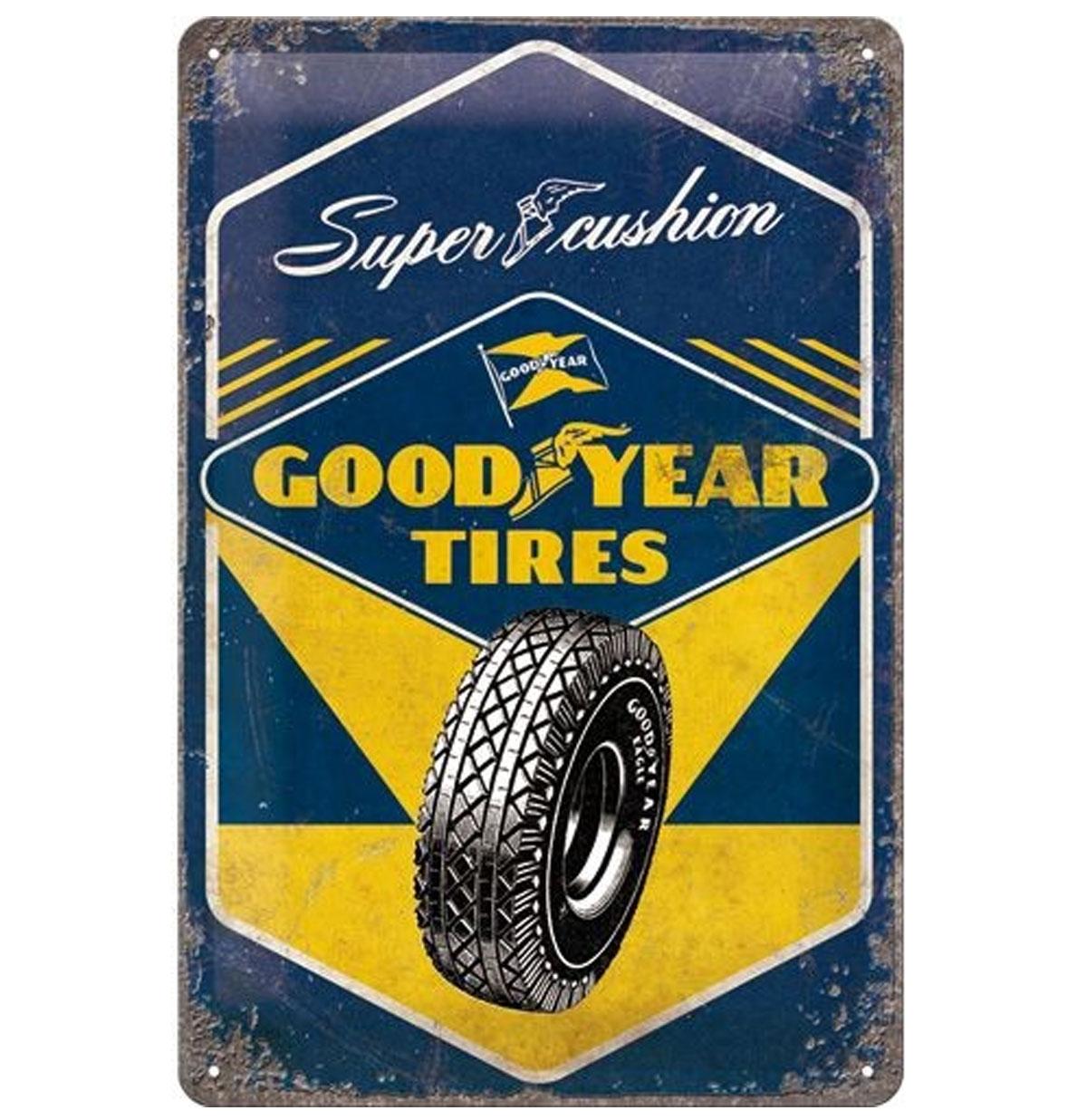 Super Cushion Goodyear Tires Metal Sign 20 x 30 cm