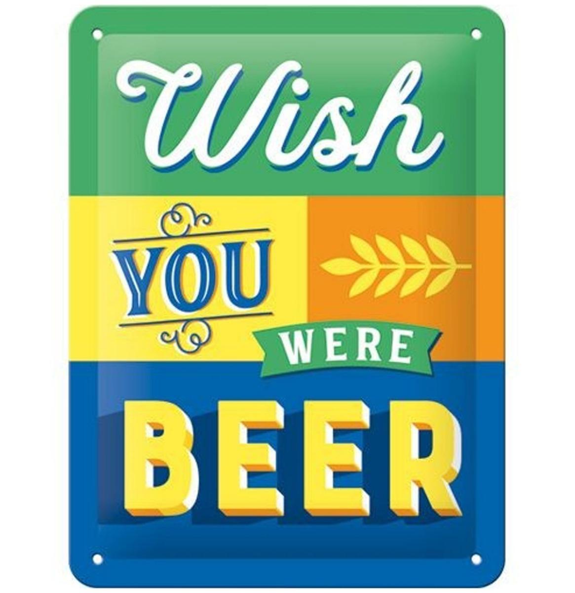 Wish You Were Beer Relief Metalen Bord 15 x 20 cm