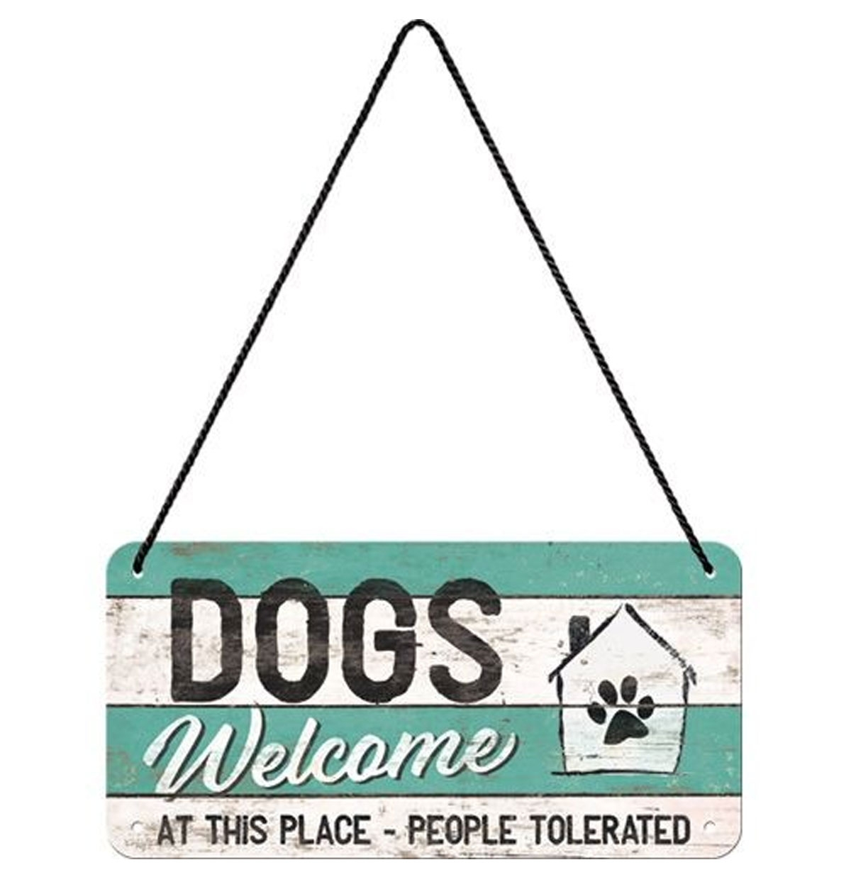 Dog Welcome, At This Place People Tolerated Hanging Metal Sign 10 x 20 cm
