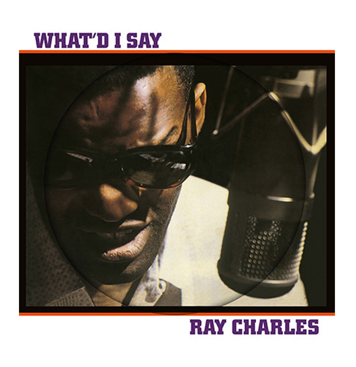 Ray Charles - What'd I Say Picture Disc LP