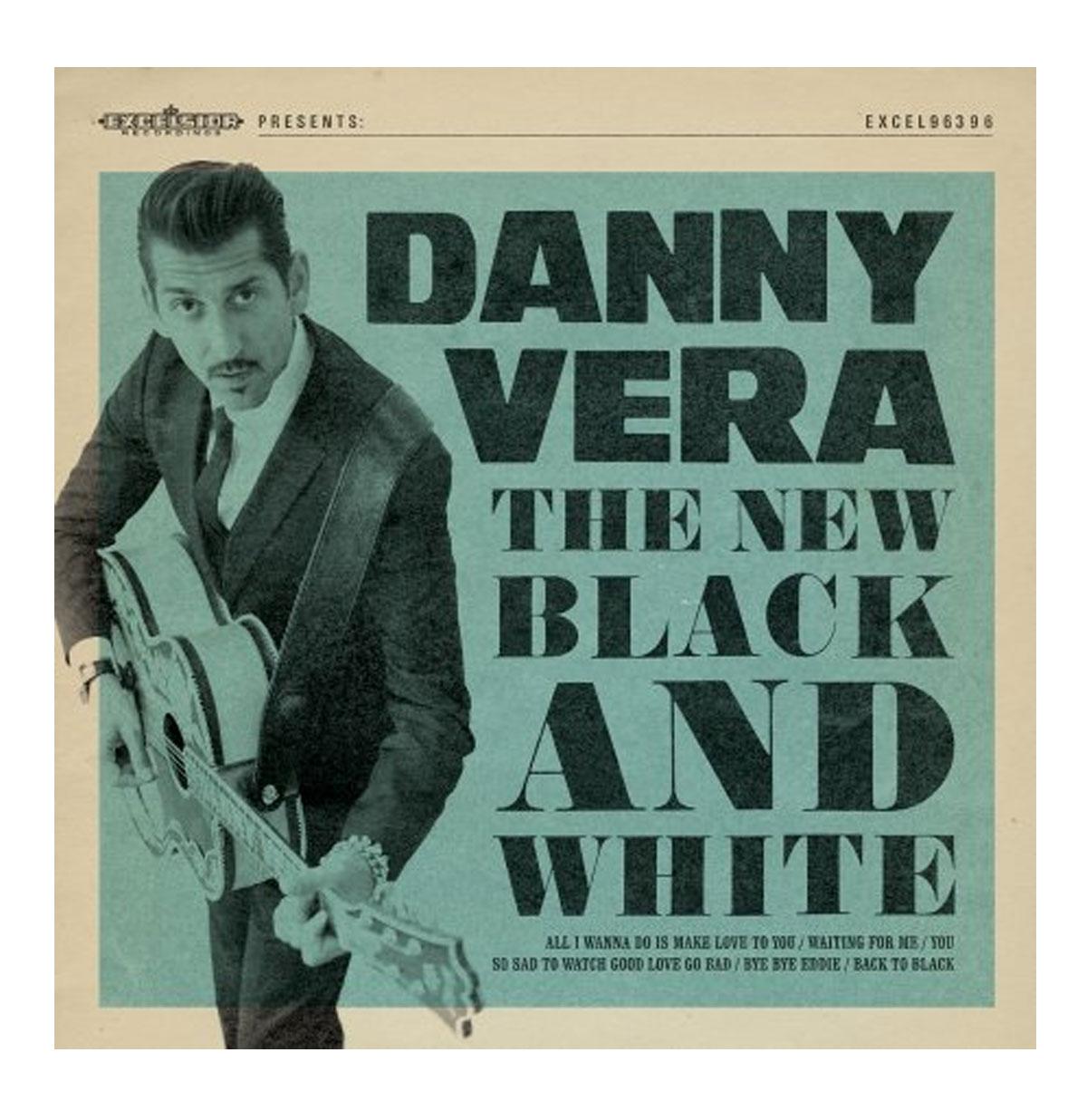 Danny Vera - The New Black & White 10 Vinyl