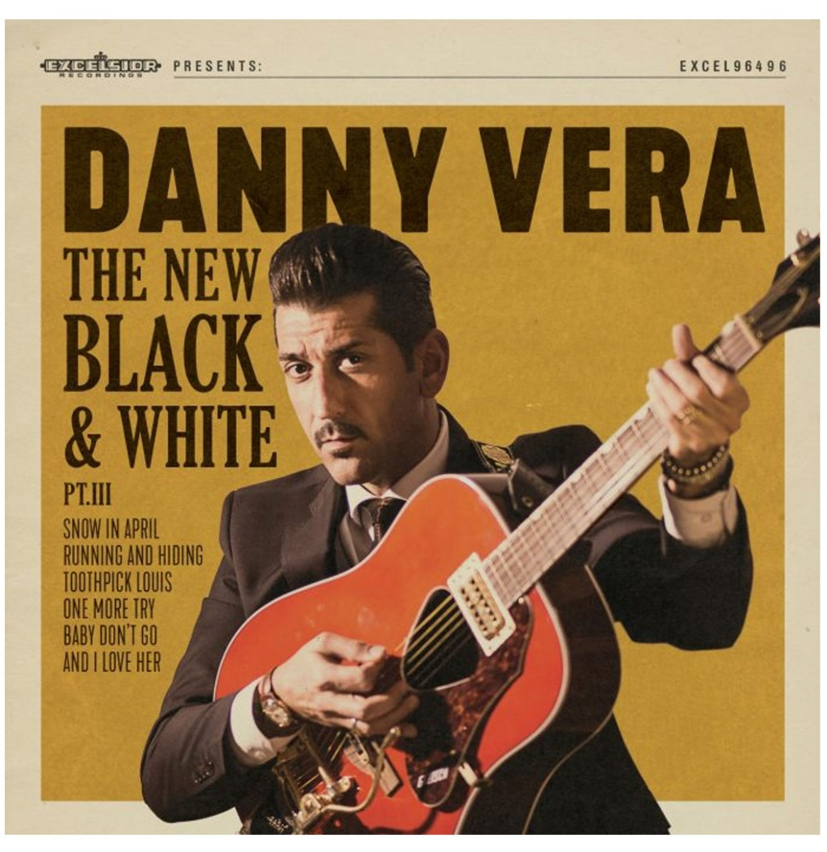 Danny Vera - The New Black and White PT III. - 10 Vinyl