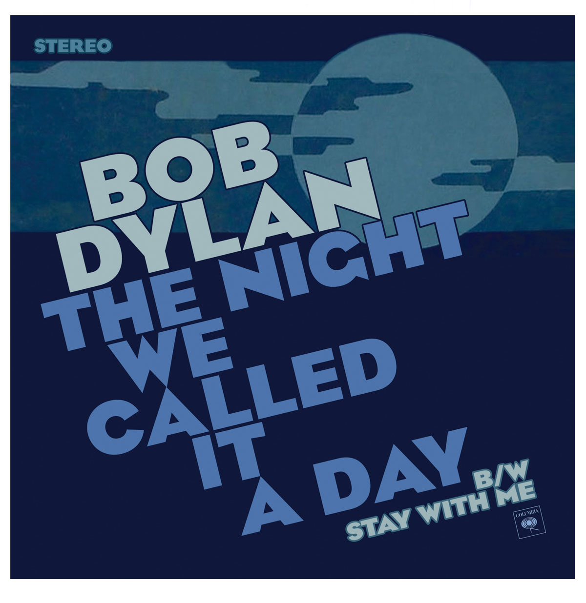 Bob Dylan The Night We Called It A Day RSD2015 LTD