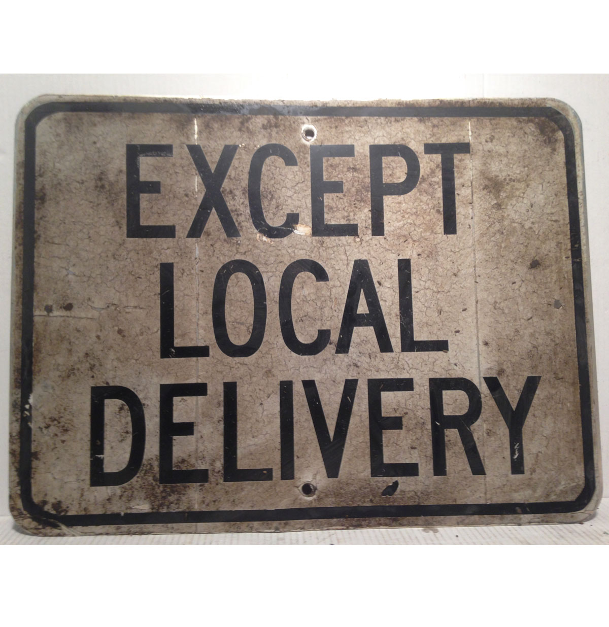 Except Local Delivery Straat Bord - Origineel