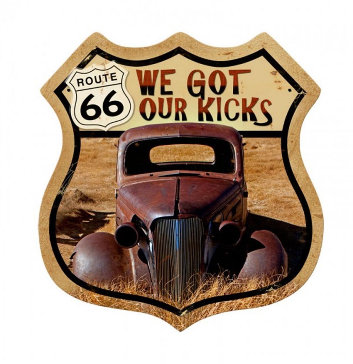 We Got Our Kicks Route 66 US Zwaar Metalen Bord 38 x 38 cm