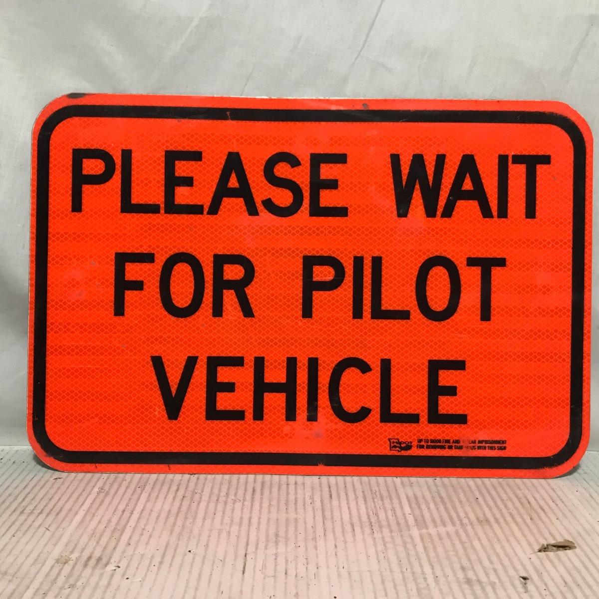 Please Wait For Pilot Vehicle - Origineel