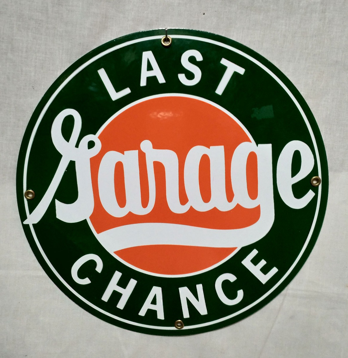 Garage Last Chance Emaille Bord