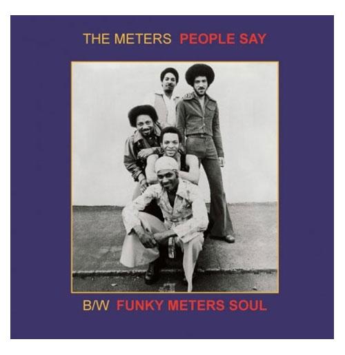 Single: The Meters - People Say - Funky Meter's Soul