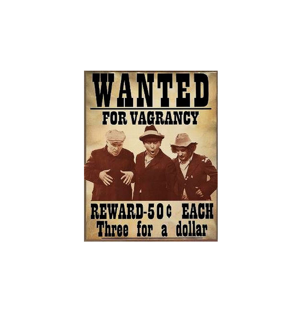 Three Stooges Wanted for Vagrancy Metalen Bord