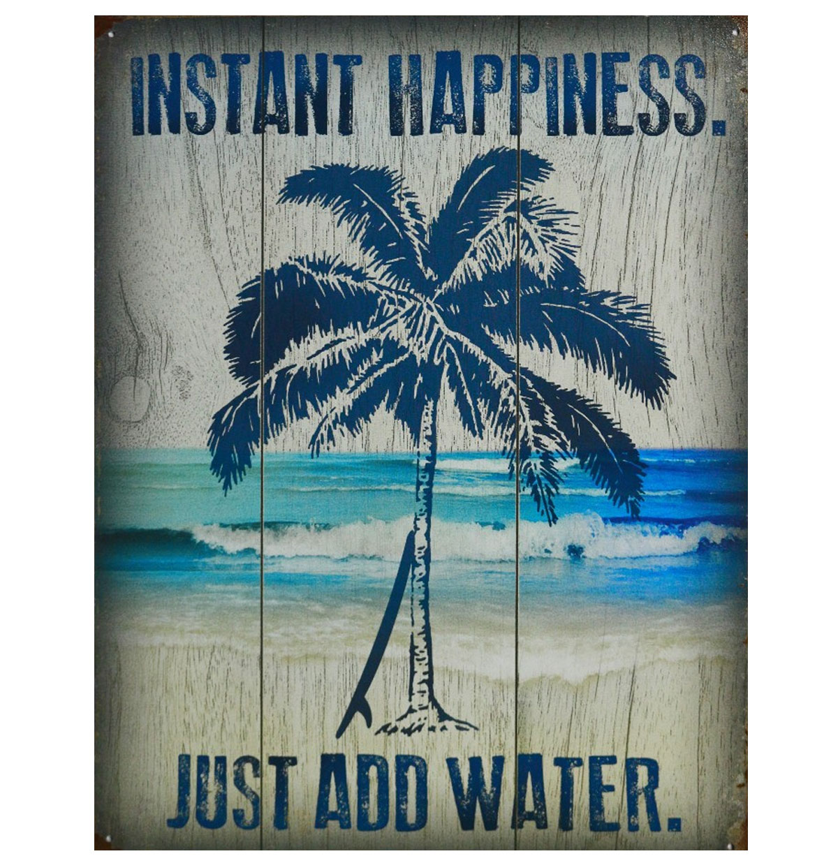 Instant Happiness Just Add Water Metalen Poster