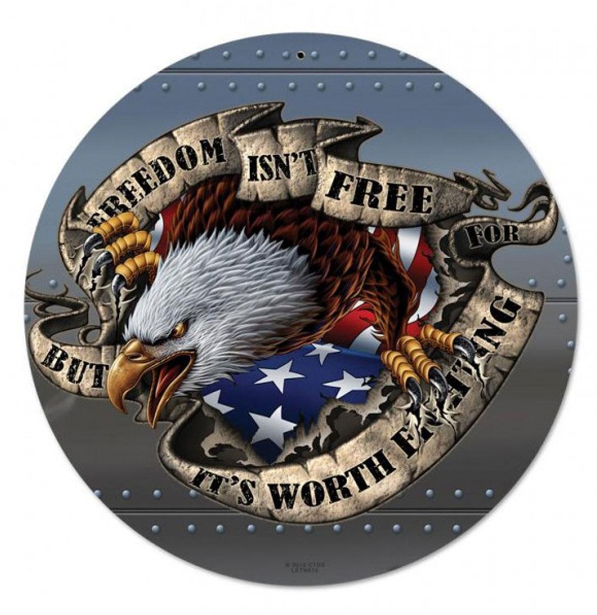 Freedom Isn't Free But It's Worth Fighting For Rond Zwaar Metalen Bord 35 cm ø