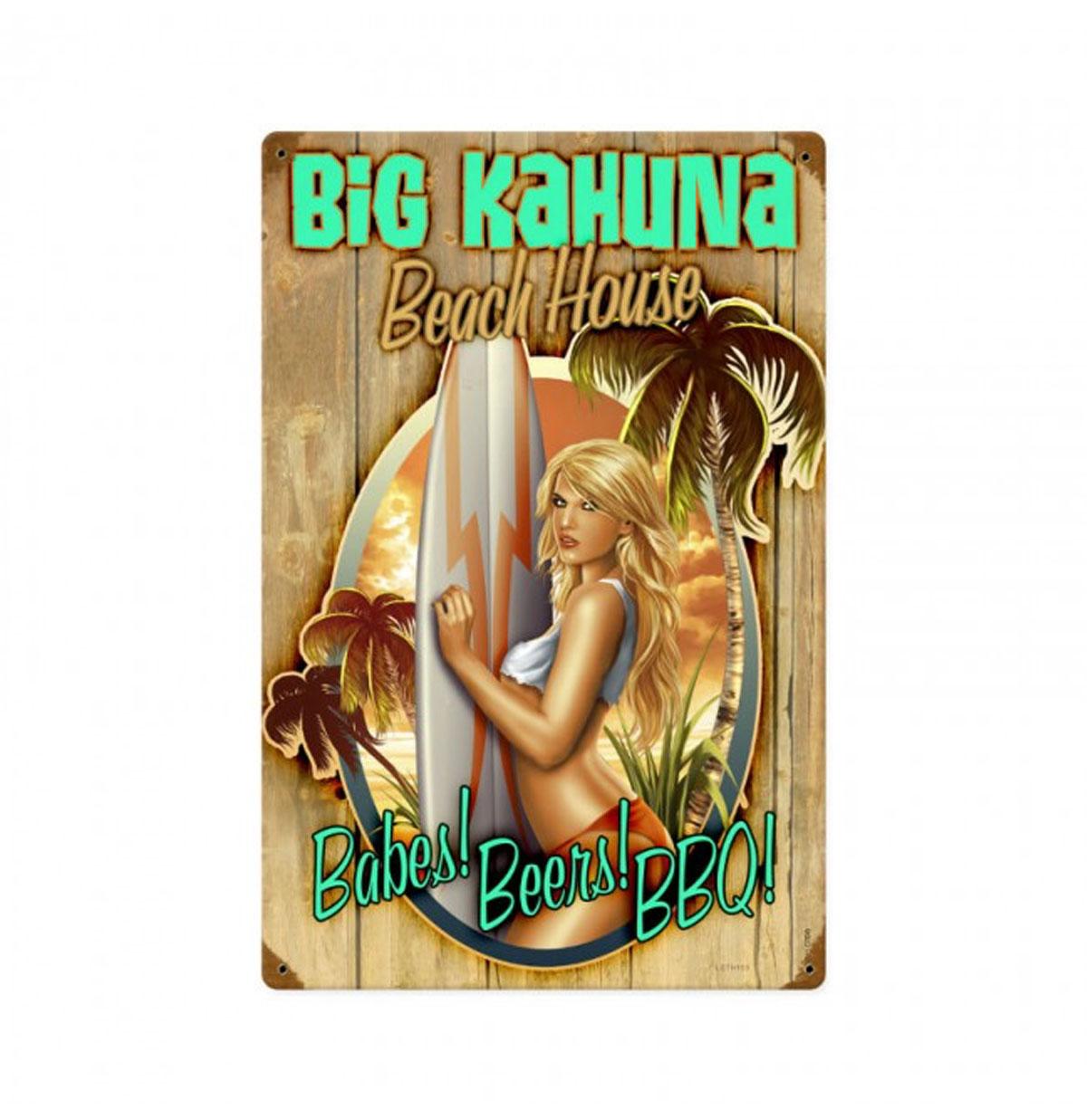 Big Kahuna Beach House Babe Zwaar Metalen Bord