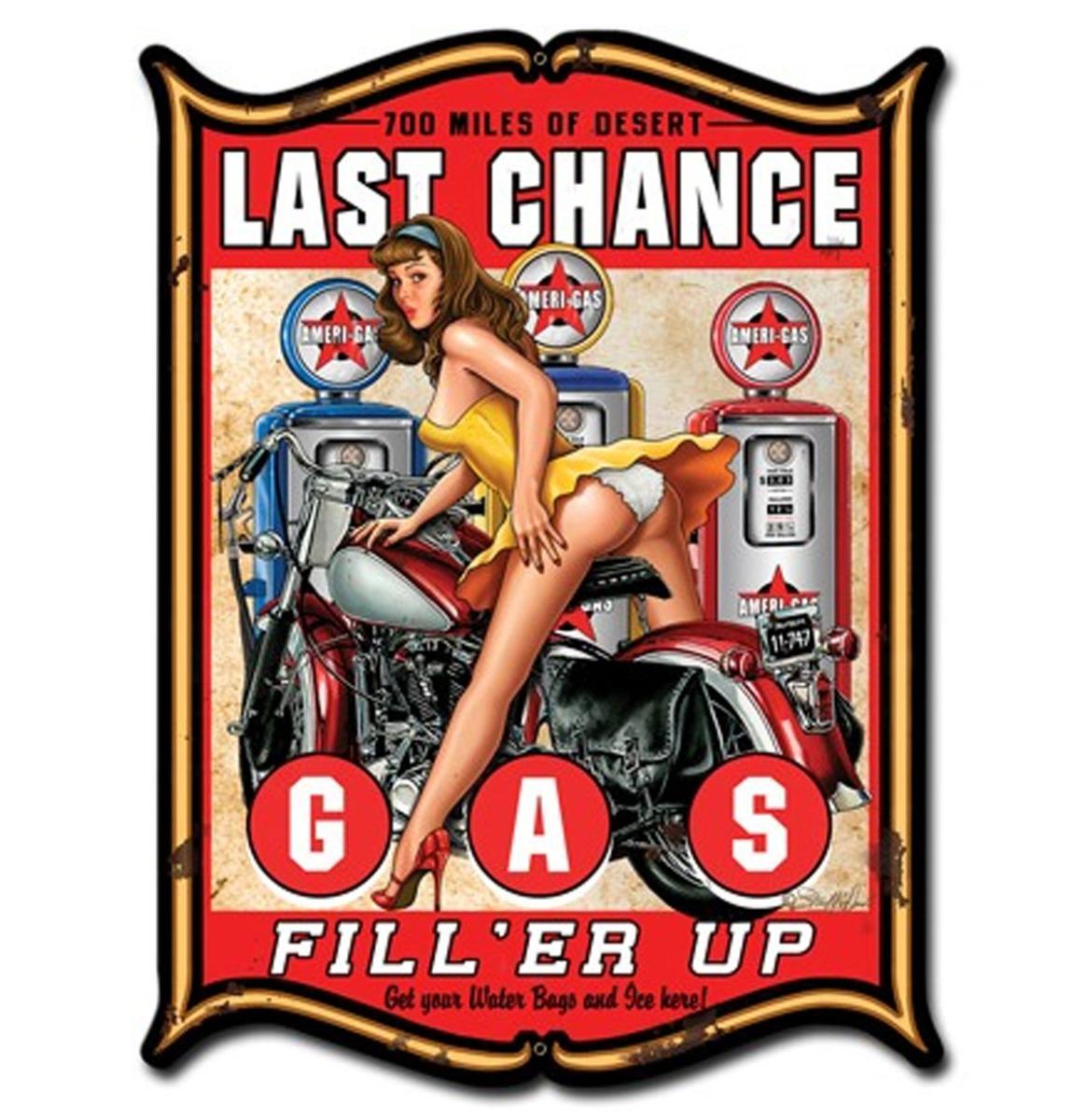 Last Chance Gas Fill 'Er Up Pin Up Zwaar Metalen Bord 48 x 35 cm