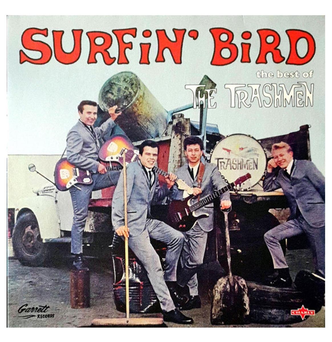 The Trashmen - Surfin' Bird - The Best Of The Trashmen LP
