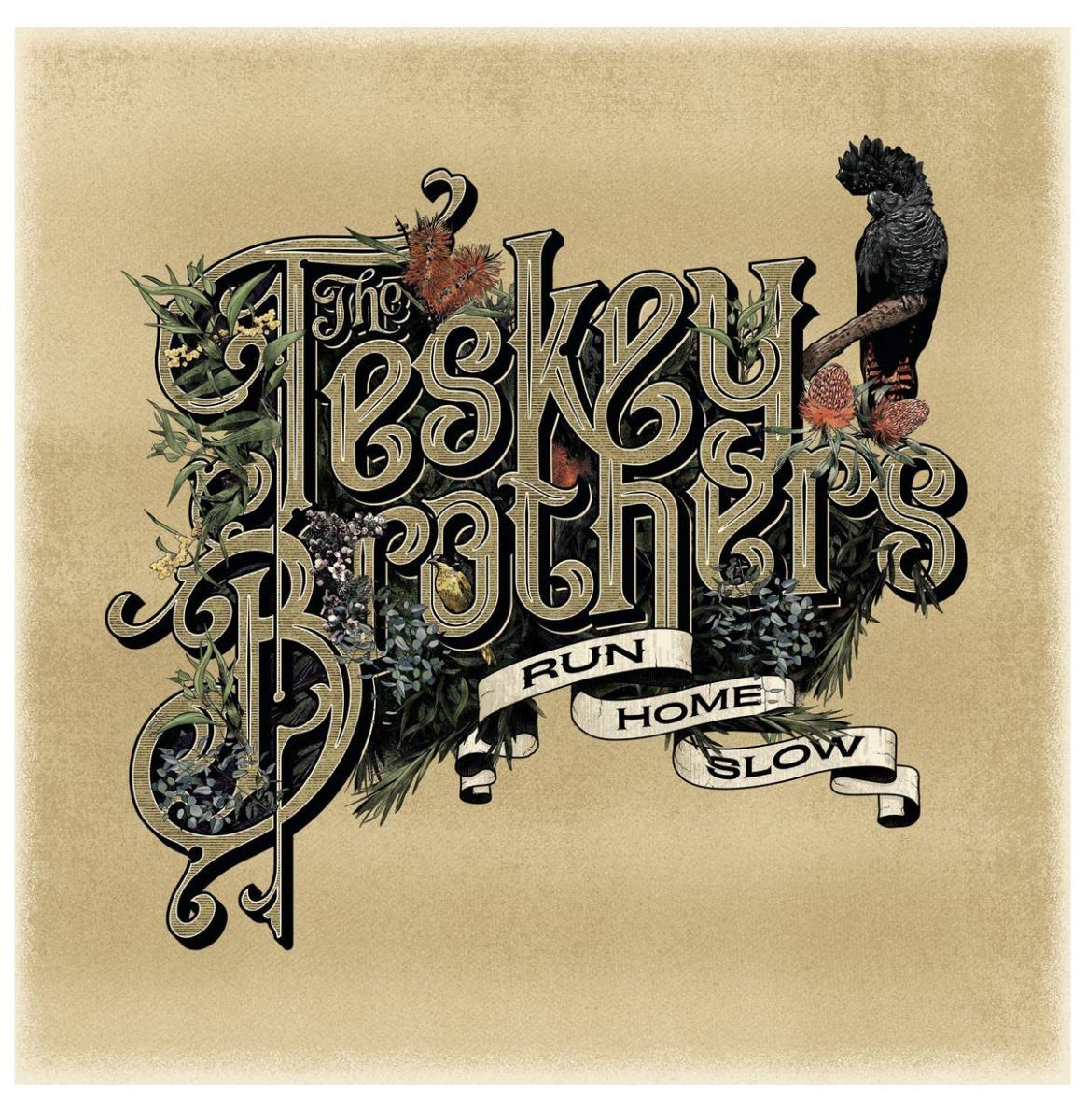 The Teskey Brothers - Run Home Slow LP