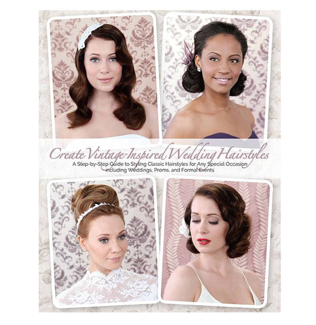 Create Vintage Inspired Wedding Hairstyles